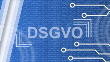 DSGVO – Datenschutz-Grundverordnung
