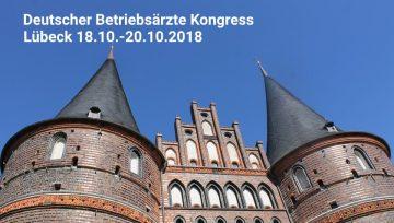 Deutscher Betriebsärzte Kongress 2018 in Lübeck