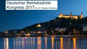 Deutscher Betriebsärzte-Kongress in Würzburg